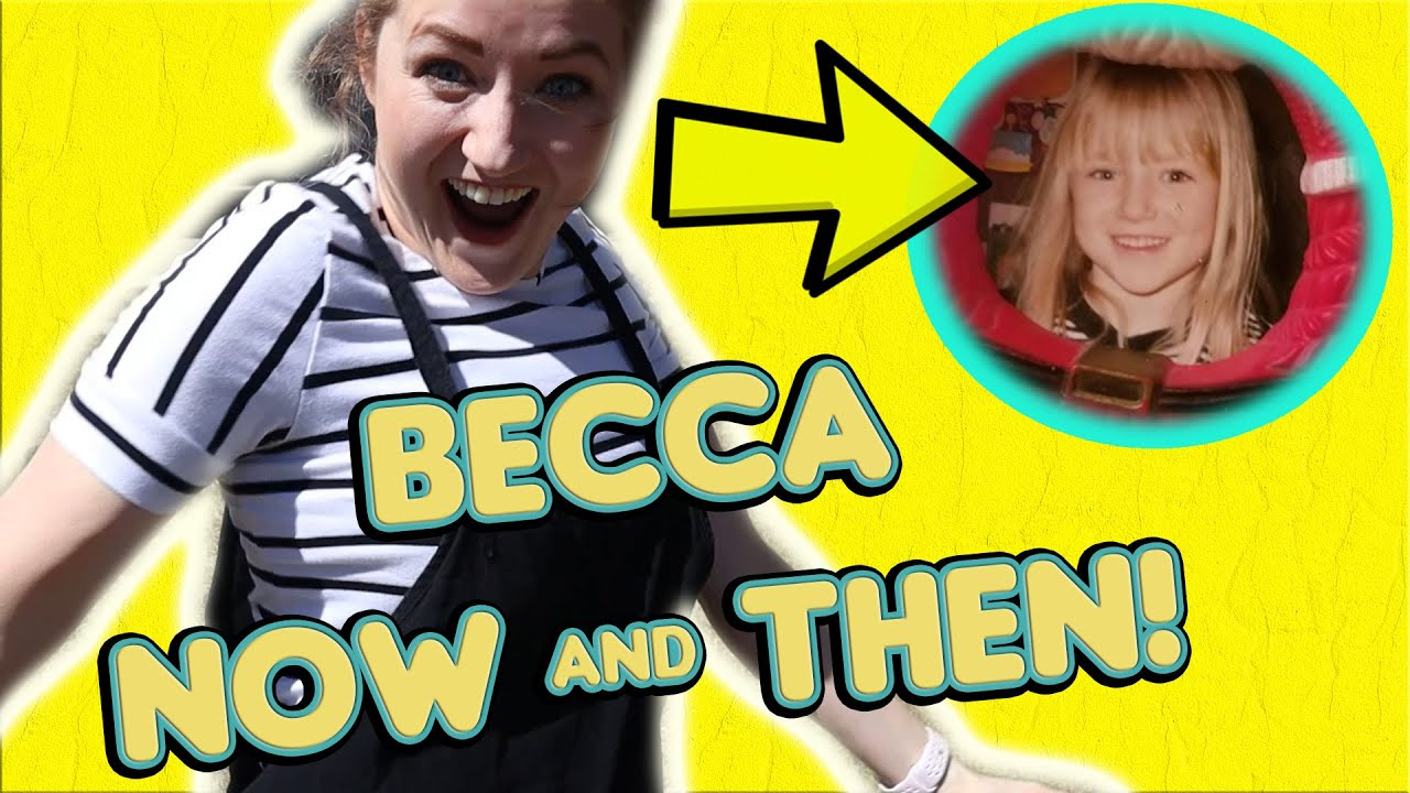 Becca Now VS Then!