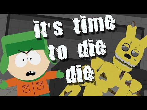its time to die fnaf 3 слушать