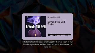 Beyond the Veil Trailer