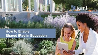 How to Enable Shared iPad in Education thumbnail