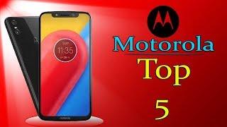 Motorola Top 5 Mobiles UpComing in August 2018 HD