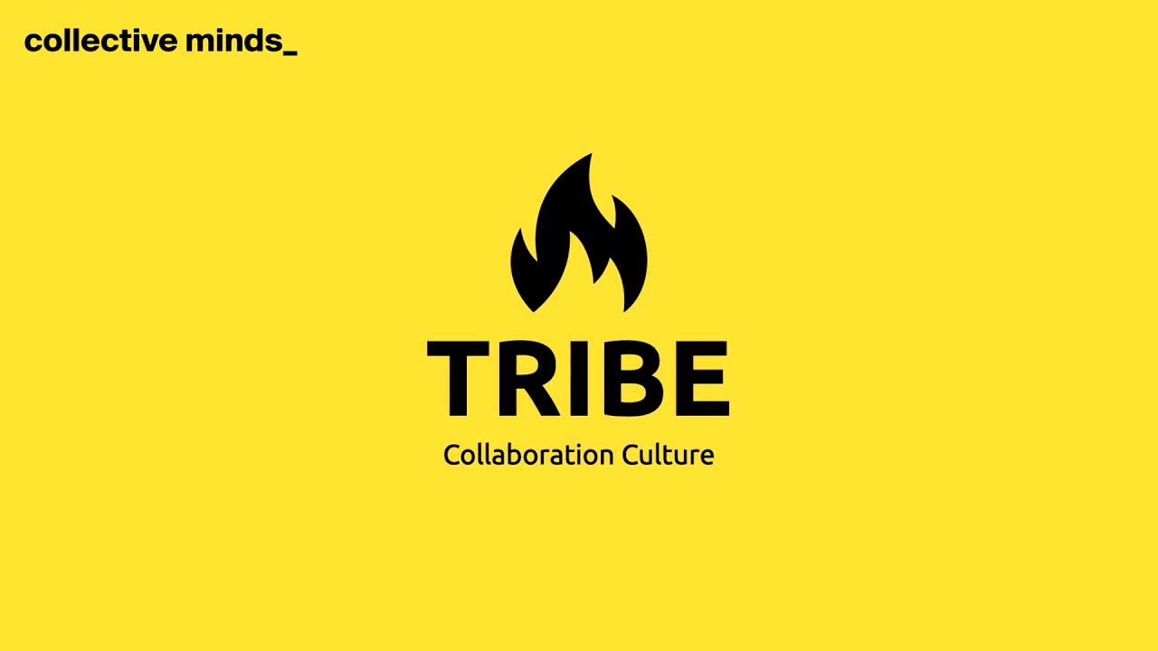 How to Build Tribe: Collaboration Culture?