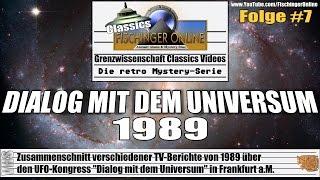 """Grenzwissenschaft CLASSICS #7: TV-Berichte zum UFO-Kongress """"DIALOG MIT DEM UNIVERSUM"""" von 1989"""