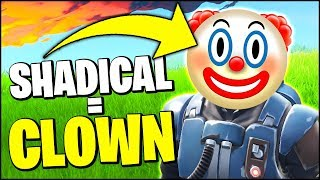 🤡 SHADICAL = CLOWN 🤡 (Fortnite)