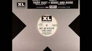 Set Up System - Fairy Dust (mp3 quality video)