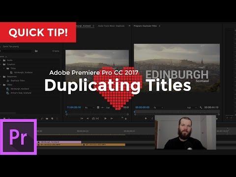 Duplicate Titles | Adobe Premiere Pro CC 2017 (11.0)
