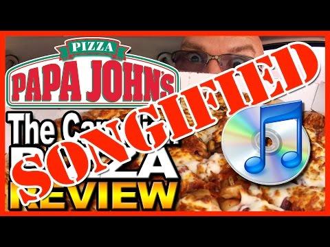Papa John's Pizza ★ SONGIFIED ★