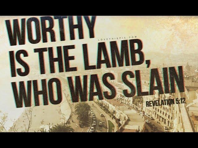 Worthy Is The Lamb Alternate Version