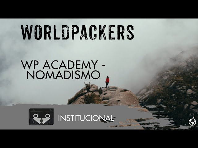 Worldpackers Academy -  Nomadismo