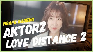 😍Ngafe bareng AKTOR Love Distance 2  di KOREA🙈