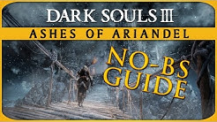 Dark Souls III Ashes of Ariandel All Items and Bonfires No-BS Guide