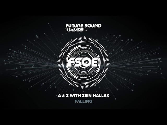 A & Z with Zein Hallak - Falling