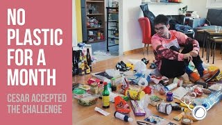 GUY GIVES UP PLASTIC FOR ONE MONTH