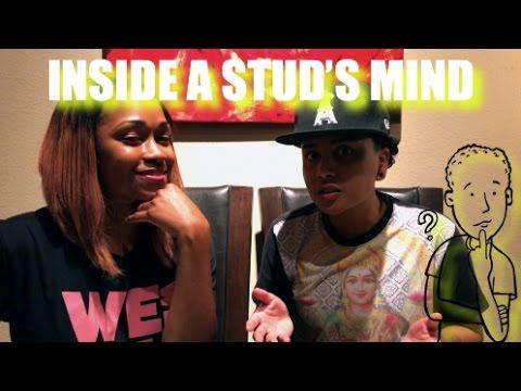 Inside A Stud's Mind (Fem Interviews Stud)