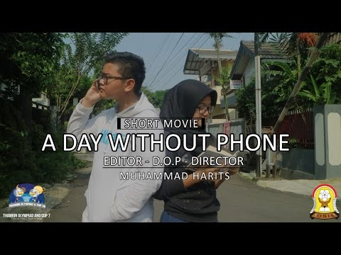 A DAY WITHOUT PHONE by SMPN 139 Jakarta - THAMRIN OLYMPIAD AND CUP VII SHORT MOVIE