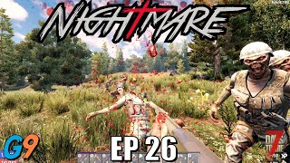 7 Days To Die - Nightmare EP26 (Insane Difficulty - Alpha 19)