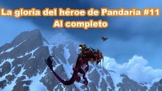 La gloria del héroe de Pandaria #11 Al completo