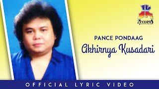 Pance Pondaag - Akhirnya Kusadari (Official Lyric Video)