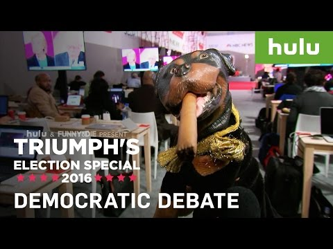 Triumph the Insult Comic Dog at the Democratic Debate • Triumph on Hulu