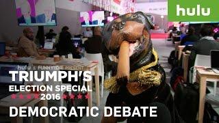 Triumph the Insult Comic Dog at the Democratic Debate • Triumph on Hulu thumbnail