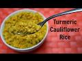 Turmeric Cauliflower Rice Recipe - Low Carb, Keto Diet