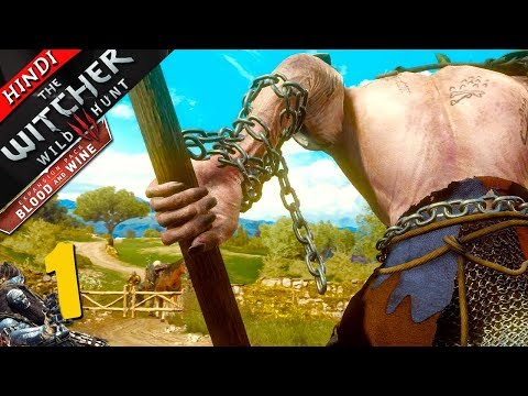 "WITCHER 3 : Blood and Wine DLC (Hindi) Part 1 ""GOLYAT THE GIANT"" (PS4 Pro)"