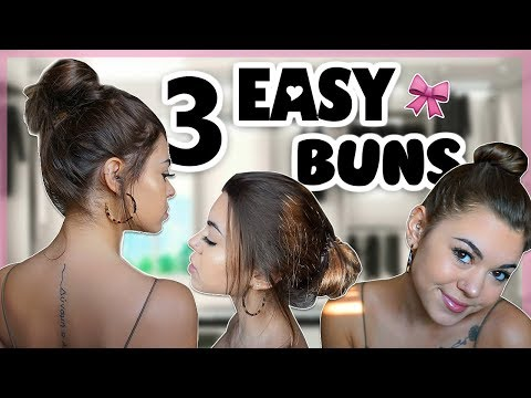 HOW TO: 3 easy bun styles 💁🏽‍♀️