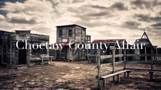 Choctaw County Affair lyrics