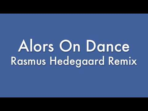 Stromae - Alors On Dance (Hedegaard House Remix)