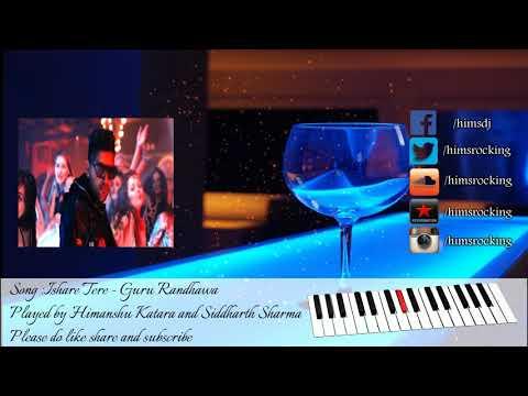 ishare-tere-instrumental---guru-randhawa- -himanshu-katara-and-siddharth-sharma