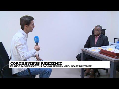Coronavirus: FRANCE 24 Speaks To Africa's Leading Virologist