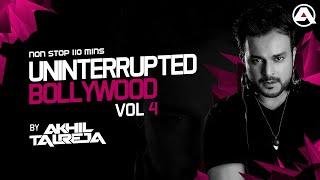 Uninterrupted Bollywood Vol.4 - 2017   DJ Akhil Talreja   Non Stop   Bollywood   Punjabi  
