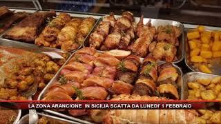 LA ZONA ARANCIONE  IN SICILIA SCATTA DA LUNEDI' 1 FEBBRAIO