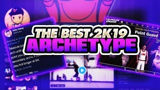 NBA 2K19 BEST ARCHETYPE - BADGES, ATTRIBUTES, TAKEOVER, DUAL, PURE