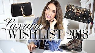LUXURY WISHLIST 2018 | Let's DREAM together!