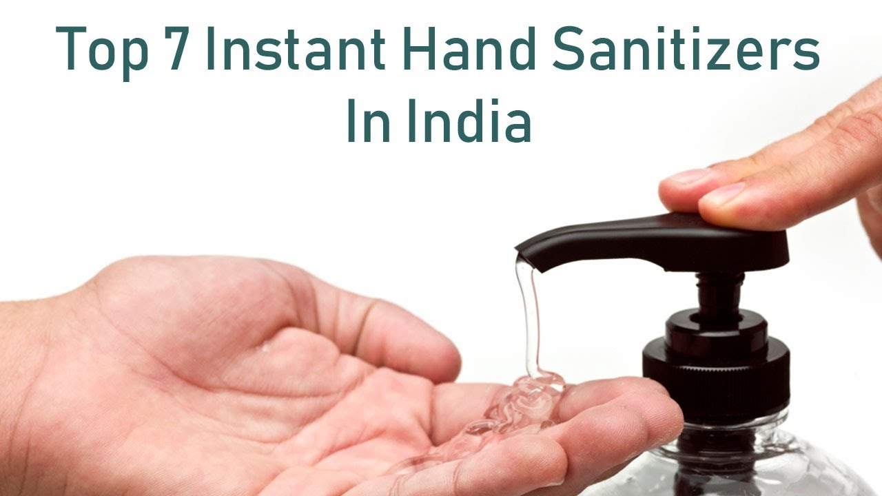 Top 7 Instant Hand Sanitizers In India Protection On The Go