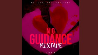 No Guidance (REMIX) Ft. Chris Brown,Drake
