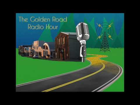 Golden Road Radio Hour, Nevada Theatre Live  August 24th, 2016