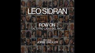 Leo Sidran feat. Jorge Drexler - Row On (Al Otro Lado Del Rio)