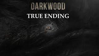 Darkwood - True Ending