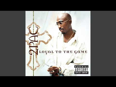 2pac loyal to the game dj quik remix explicit