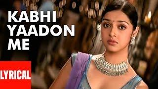 Kabhi Yaadon Mein Aaun Lyrical Song | Tere Bina | Feat. Divya Khosla Kumar | Abhijeet