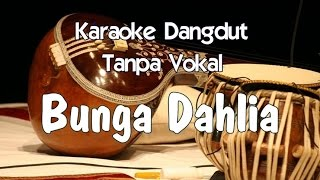 Karaoke Bunga Dahlia Tanpa Vokal dangdut