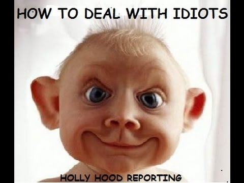 How To Deal With Idiots  Youtube. Health Policy Phd Programs Free Qms Software. Commercial Real Estate Investment Analysis. Gambling Software Developers. Learn How To Drive A Car Online. Management Analyst Degree Data Center Gartner. Pay Traffic Ticket Online Florida. Master Science In Nursing Medical Spa Houston. Atv Liability Insurance Get Laser Eye Surgery