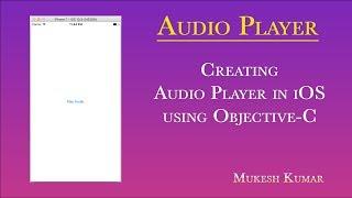 كيفية إنشاء مشغل الصوت في دائرة الرقابة الداخلية باستخدام الهدف C ؟