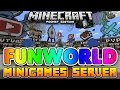 FunWorld MINIGAMES Server for Minecraft PE! Hide & Seek, Factions, PvP and More!!