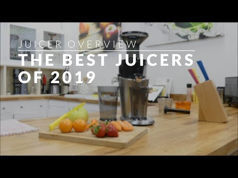 The Best Juicers Of 2019