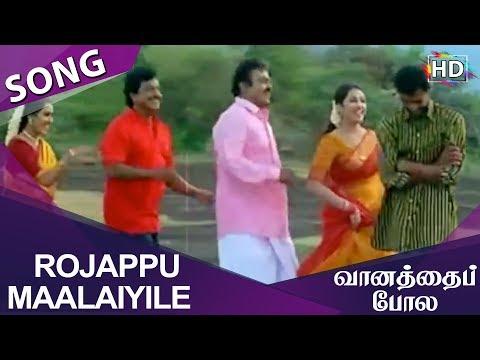 Rojappu Maalaiyile HD Song Vaanathaippola