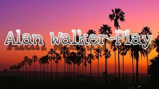 Alan Walker-Play (Official Lyric)