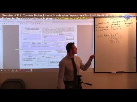 08/08/2017 Customs Broker License Preparation Exam Class Overview